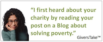 Givers Take Image, I first heard about your charity by reading your post on a blog about solving poverty.