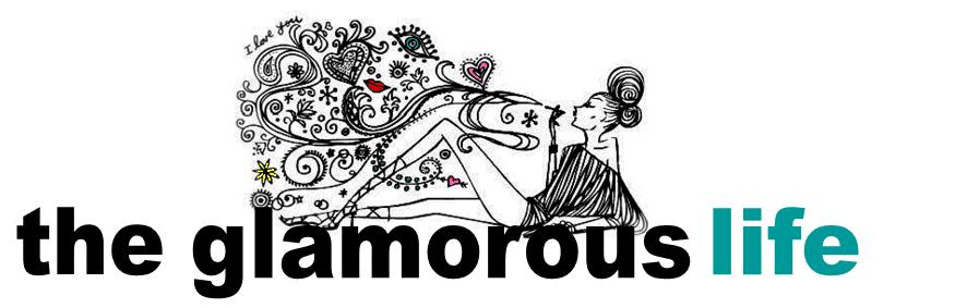 the*glamorous*life