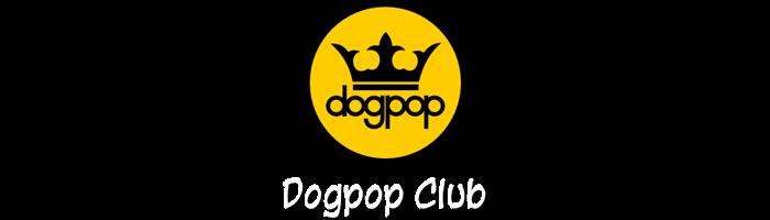 Dogpop Club