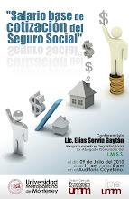 """Conferencia """"SALARIO BASE DE COTIZACÓN DEL SEGURO SOCIAL"""""""