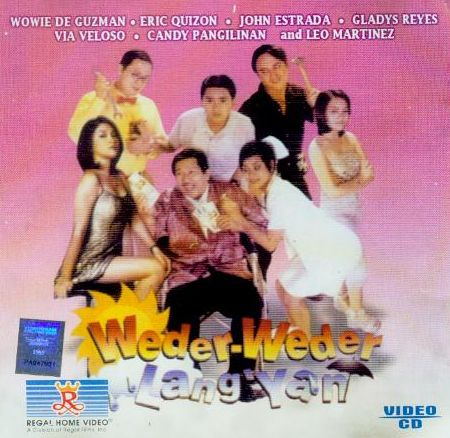 pinoy movies, watch online, Weder-Weder Lang Yan