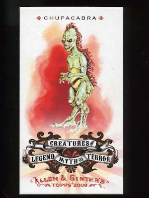 2009 Allen & Ginter Creatures of Legend, Myth and Terror Chupacabra