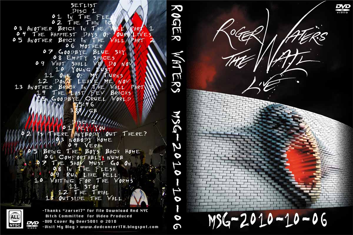 http://3.bp.blogspot.com/_j92JYU6EuQY/TRP1pvC5hOI/AAAAAAAACH0/GMqgkn9TtME/s1600/DVD+Cover+Front+-+Low+Quality+-+Roger+Waters+The+Wall+Live+%2528Remastered%2529+2010-10-06+MSG+NY%252CNY.jpg