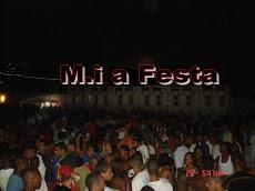 VEM AI M.I A FESTA SUPER STRIKE 2009