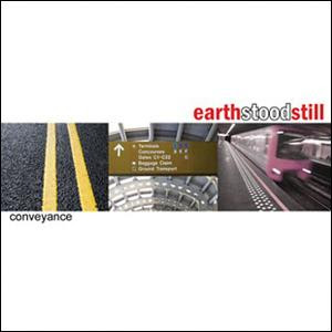 Earth Stood Still - Conveyance [2007]