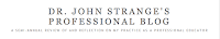 Header for Dr. John Strange's Professional Blog