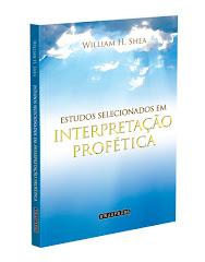Estudos selecionados em Interpretação profética