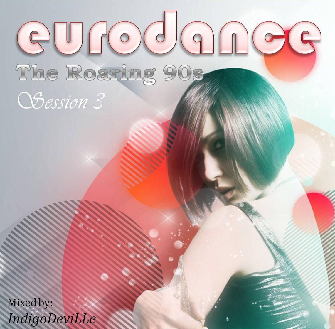 http://3.bp.blogspot.com/_jGUU3qB-E1E/TUzY4_iyOuI/AAAAAAAAAgc/R3w_215FmDQ/s1600/Roaring+90s+3+-+Eurodance.jpg