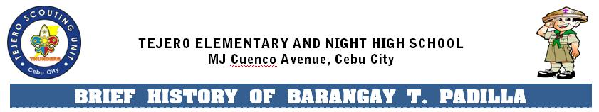 the history of barangay Visit the taal, batangas page for all information on taal taal, batangas is politically subdivided into 42 barangays apacay balisong bihis bolbok buli butong carasuche cawit caysasay.