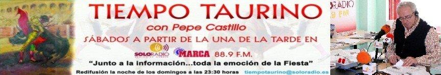 TIEMPO TAURINO CON PEPE CASTILLO