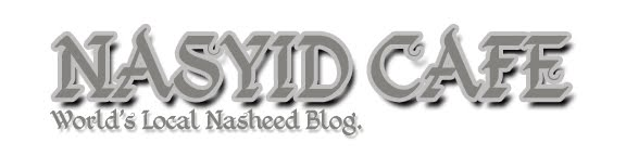 Your Local Nasyid Blog