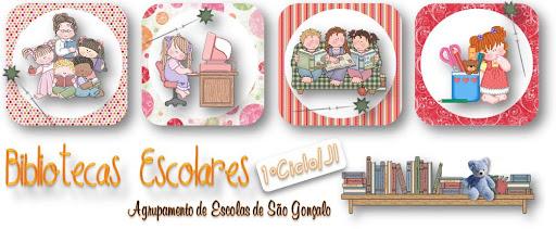 Bibliotecas Escolares 1ºciclo/JI do Agrupamento de Escolas de S. Gonçalo