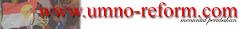 UMNO REFORM.COM - MENUNTUT PERUBAHAN