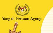 YANG DIPERTUAN AGONG MALAYSIA