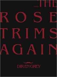 the rose trims again