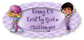 Kenny K's Krafty Girlz Challenges