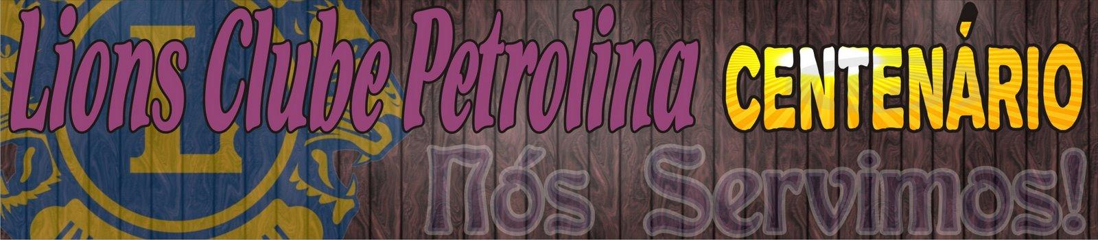 Lions Clube Petrolina CENTENÁRIO - Distrito LA-5