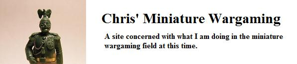 Chris' Minature Wargaming