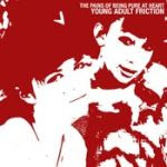 "Young Adult Friction 7"" / The Pains of Being Pure At Heart"