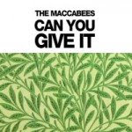 "Can You Give It 7""×2+CDS / The Maccabees"
