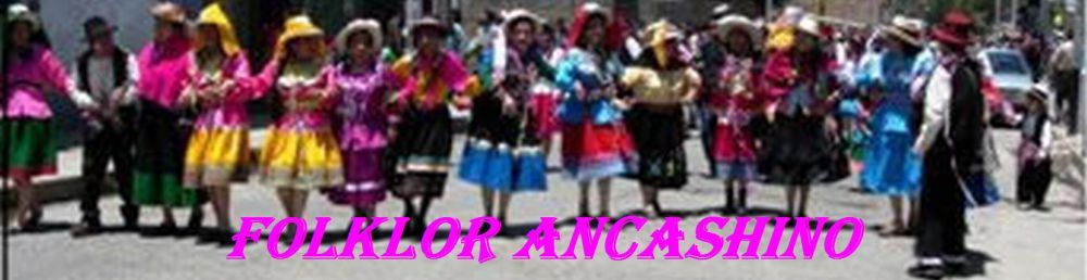 Musica Baile Danza y Folcklor Ancashino