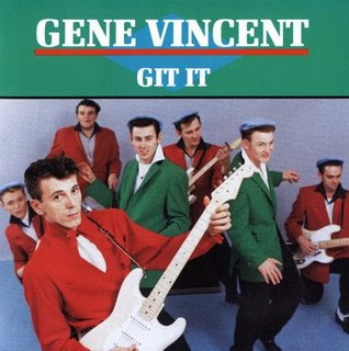 Gene Vincent - The Gene Vincent Box Set (disc 3: Git It)