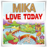 Lirik &amp; Lagu iklan Mizone - Love Today by Mika