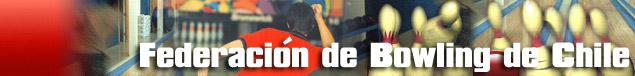FEDERACION DE BOWLING DE CHILE