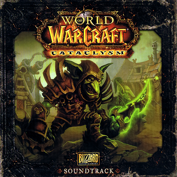 world of warcraft cataclysm soundtrack. World of Warcraft: Cataclysm