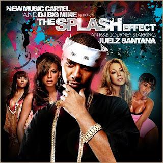 Cartel x Juelz Santana x DJ Big Mike – The Splash Effect (Mixtape)
