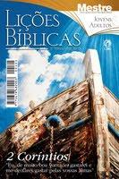 Lições Bíblicas Mestre Jovens e Adultos 1º Trimestre de 2010