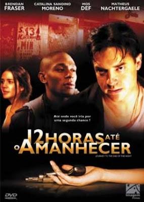 Filme Poster 12 Horas Até o Amanhecer DVDRip H.264 Dual Audio