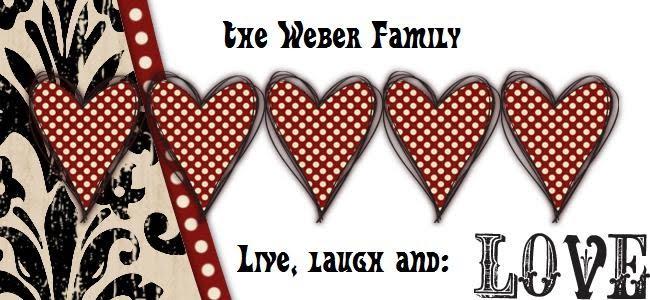 Weber Family Life