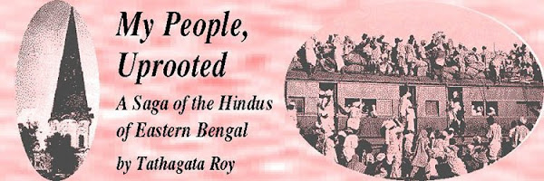 """My People, Uprooted: A Saga of the Hindus of Eastern Bengal"" by Tathagata Roy"
