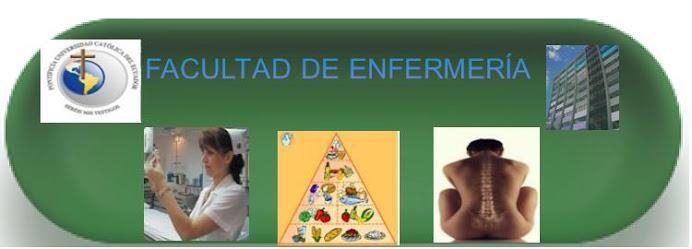 FACULTAD DE ENFERMERÍA PUCE