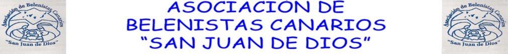 ASOCIACIÓN DE BELENISTAS CANARIOS SAN JUAN DE DIOS