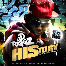 "JD Riggz-""HIStory"""