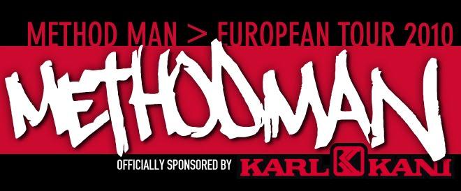 Methodman European Tour - Karl Kani