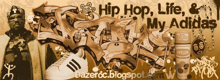 Hip Hop, Life, & My Adidas...