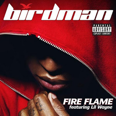 Nova Música: Birdman - Fire Flame (Remix) (feat. Lil Wayne)