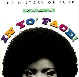 the history of funk - in yo' face! Vol. 1 / 5