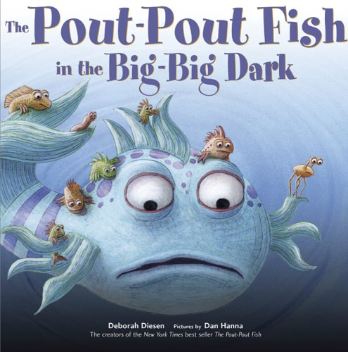 read these please the pout pout fish in the big big dark ForThe Pout Pout Fish In The Big Big Dark