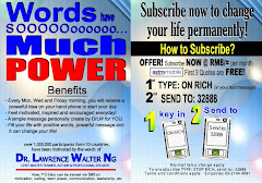 Words have Sooooo much Power. Sign Up Now to get the personal Daily Quote from DrLW.