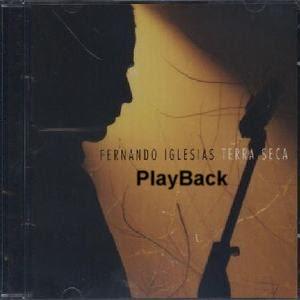 Fernando Iglesias - Terra Seca - Playback