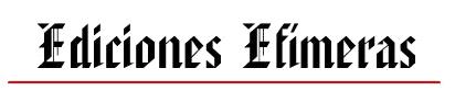 Ediciones Efímeras