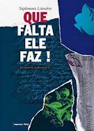 """""""SUPLEMENTO LITERÁRIO, QUE FALTA ELE FAZ!"""""""
