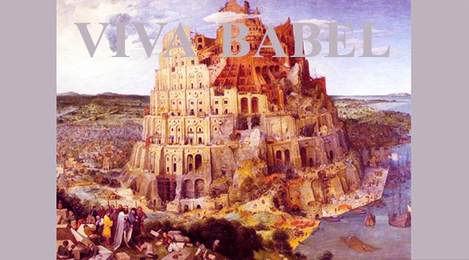 Viva Babel!