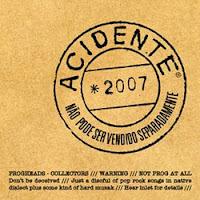 Capa do CD Não Pode Ser Vendido Separadamente, da banda de rock independente Acidente, gravado em 2007, com 19 músicas inéditas