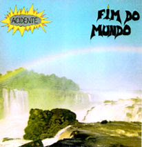 Capa do LP Fim do Mundo, da banda de rock Acidente, lançado em 1983. Foto de Paulo Malária