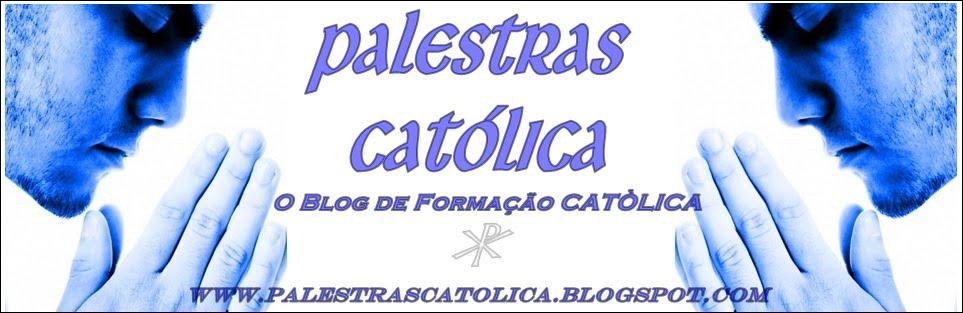 Palestras Catolica .Blog